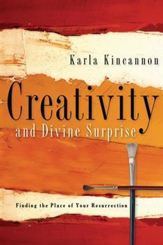 Creativity and Divine Surprise