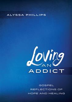 Loving an Addict