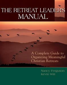 The Retreat Leader's Manual