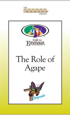 The Role of Agape