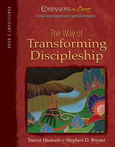 The Way of Transforming Discipleship Participant's Book
